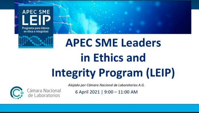 Programa LEIP de APEC 2021: principios éticos e integridad para realizar negocios